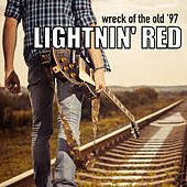 Wreck of the Old '97 by Lightnin' Red