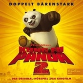 Kung Fu Panda 2 (Das Original-Hörspiel zum Kinofilm) von Kung Fu Panda