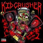 Metal Murder Mixtape Vol. 2 by KidCrusher