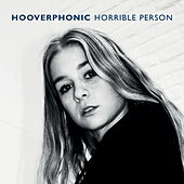 Horrible Person de Hooverphonic