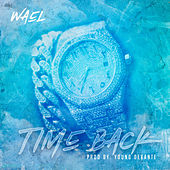 Time Back by Wael