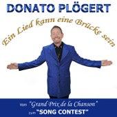 Ein Lied kann eine Brücke sein (Vom Grand Prix De La Chanson zum Song Contest) by Donato Plögert