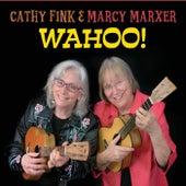 Wahoo! de Cathy Fink