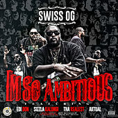 Im so Ambitious de Swiss Og