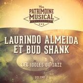 Les idoles du jazz : Laurindo Almeida et Bud Shank, Vol. 3 de Laurindo Almeida