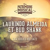 Les idoles du jazz : Laurindo Almeida et Bud Shank, Vol. 2 de Bud Shank