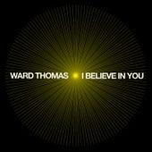 I Believe in You (Piano) di Ward Thomas