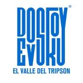 El Valle del Tripson de Dostoyevsky