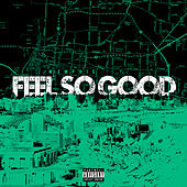 Feels So Good by Jozzy