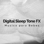 Digital Sleep Tone FX de Musica para Bebes