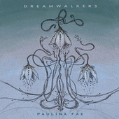 Dreamwalkers by Polly Fae