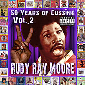 50 Years Of Cussing, Vol. 2 von Rudy Ray Moore