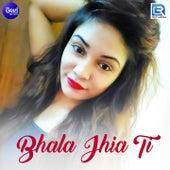 Bhala Jhai Ti de Various Artists