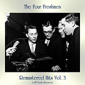 Remastered Hits Vol. 3 (All Tracks Remastered) by The Four Freshmen