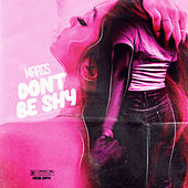 Don't Be Shy by Margs