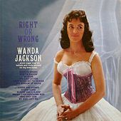 Right Or Wrong von Wanda Jackson