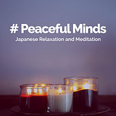 # Peaceful Minds de Japanese Relaxation and Meditation (1)