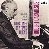 Milestones Of A Piano Legend - Robert Casadesus, Vol. 5 de Robert Casadesus