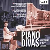 Milestones Of A Piano Legend - Piano Divas, Vol. 1 von Various Artists