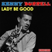 Lady Be Good de Kenny Burrell