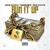 Run It Up (feat. Takeoff & YFN Lucci) de Jose Guapo