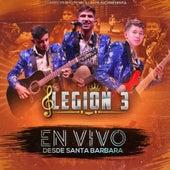 Desde Santa Bárbara (En Vivo) by Legión 3