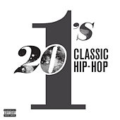 20 #1's: Classic Hip Hop de Various Artists