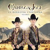 La Dinastia Continua, Vol. 1 by Carlos y Jose Jr