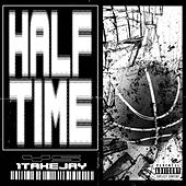 Halftime (feat. 1TakeJay) by Y.S.