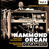 Milestones of Jazz Legends: Hammond Organ, Vol. 2 de Jimmy Smith
