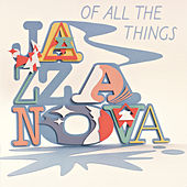 Of All the Things (Instrumentals) by Jazzanova