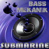 Submarine de Bass Mekanik