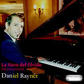 La Nave Del Olvido de Daniel Rayner