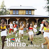 Like That de Now United