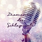 Diamanten der Schlagerwelt by Various Artists
