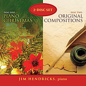 Piano Christmas and Original Compositions by Jim Hendricks