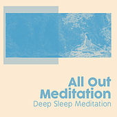 All Out Meditation de Deep Sleep Meditation