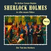 Die neuen Fälle, Fall 39: Der Tod des Henkers von Sherlock Holmes