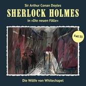 Die neuen Fälle, Fall 33: Die Wölfe von Whitechapel von Sherlock Holmes