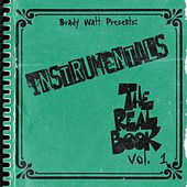 The Real Book, Vol. 1 (Instrumentals) by Brady Watt
