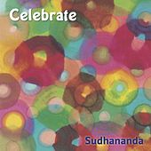 Celebrate by Sudhananda