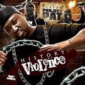 DJ Scream Presents: History of Violence von Project Pat