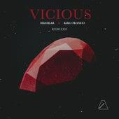Vicious (Remixes) by Bhaskar