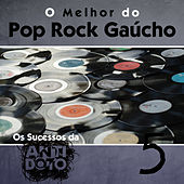 O Melhor do Pop Rock Gaúcho - Os Sucessos da Antídoto, Vol. 5 by Various Artists