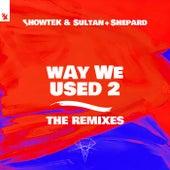 Way We Used 2 (The Remixes) de Showtek