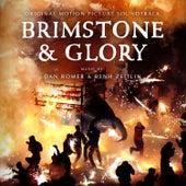 Brimstone and Glory (Original Motion Picture Soundtrack) de Dan Romer