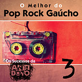 O Melhor do Pop Rock Gaúcho - Os Sucessos da Antídoto, Vol. 3 by Various Artists