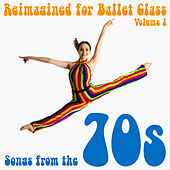 Reimagined for Ballet Class, Vol. 1: Songs from the 70s de Andrew Holdsworth