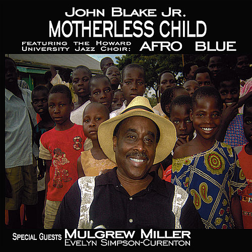 Motherless Child by John Blake