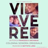 Vivere (Colonna sonora originale) de Lena Battista